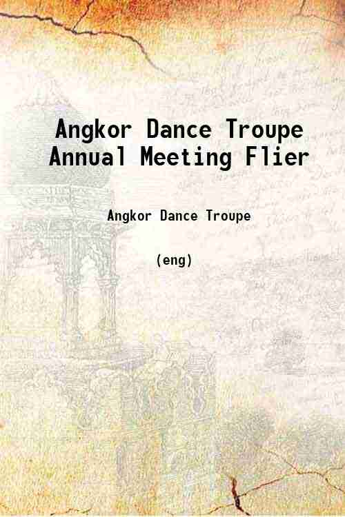 Angkor Dance Troupe Annual Meeting Flier