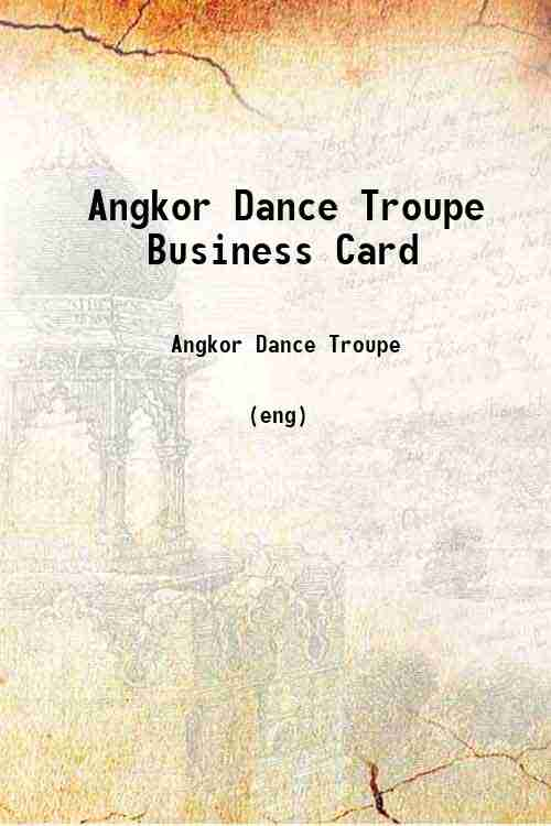 Angkor Dance Troupe Business Card
