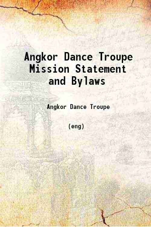 Angkor Dance Troupe Mission Statement and Bylaws