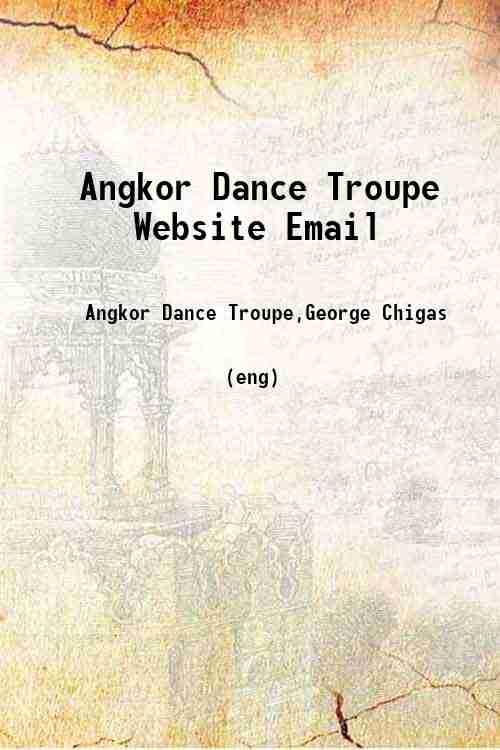 Angkor Dance Troupe Website Email