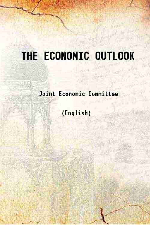 THE ECONOMIC OUTLOOK
