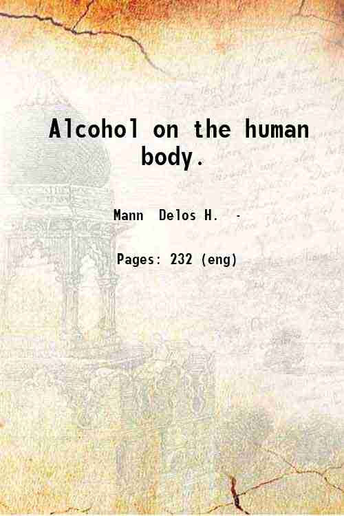Alcohol on the human body.
