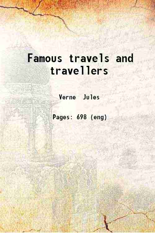 Famous travels and travellers