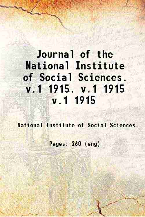 Journal of the National Institute of Social Sciences.   v.1 1915. v.1 1915 v.1 1915