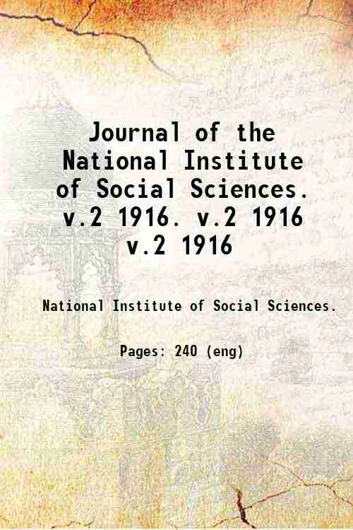 Journal of the National Institute of Social Sciences.   v.2 1916. v.2 1916 v.2 1916