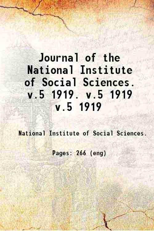 Journal of the National Institute of Social Sciences.   v.5 1919. v.5 1919 v.5 1919