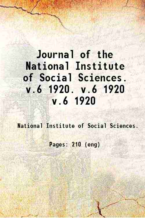 Journal of the National Institute of Social Sciences.   v.6 1920. v.6 1920 v.6 1920