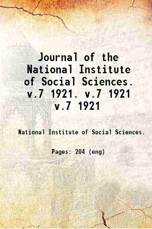 Journal of the National Institute of Social Sciences.   v.7 1921. v.7 1921 v.7 1921
