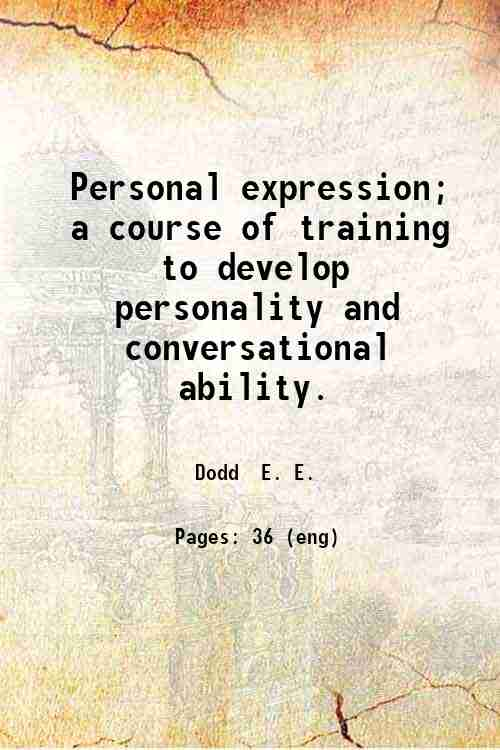 Personal expression; a course of training to develop personality and conversational ability.