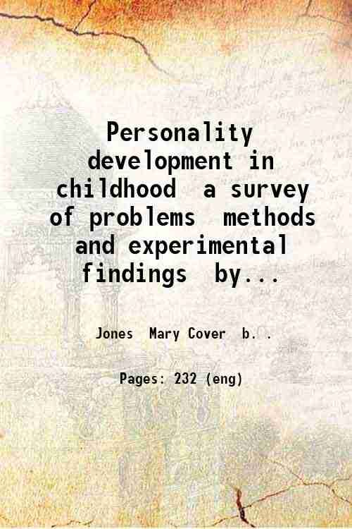 Personality development in childhood  a survey of problems  methods and experimental findings  by...