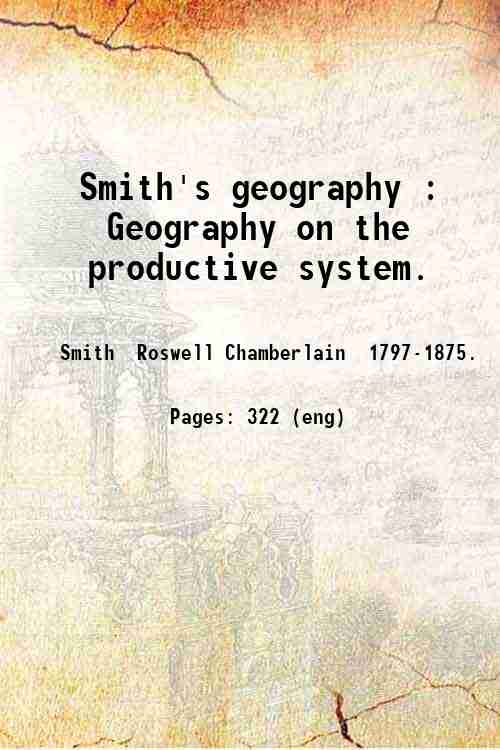 Smith's geography : Geography on the productive system.