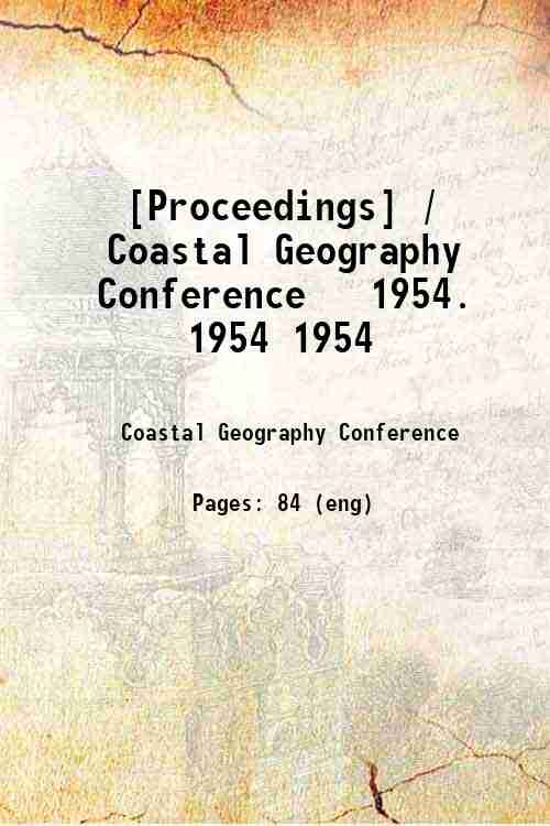 [Proceedings] / Coastal Geography Conference   1954. 1954 1954