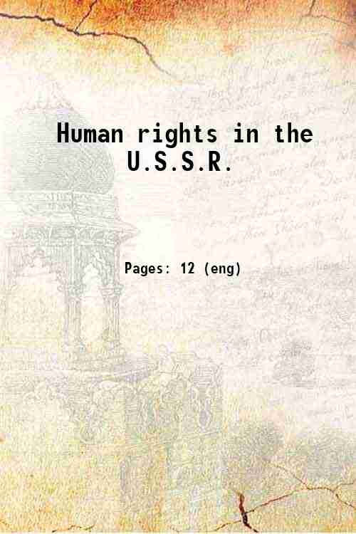 Human rights in the U.S.S.R.