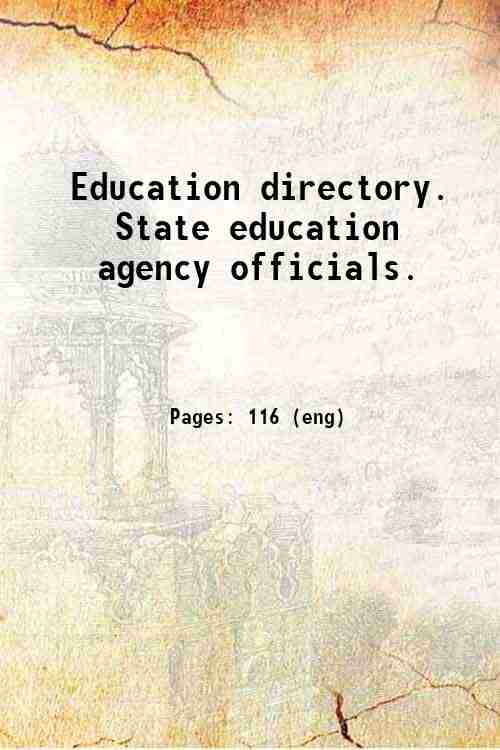 Education directory. State education agency officials.