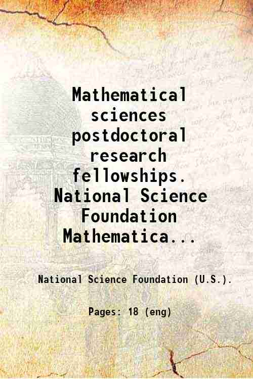 Mathematical sciences postdoctoral research fellowships. National Science Foundation  Mathematica...