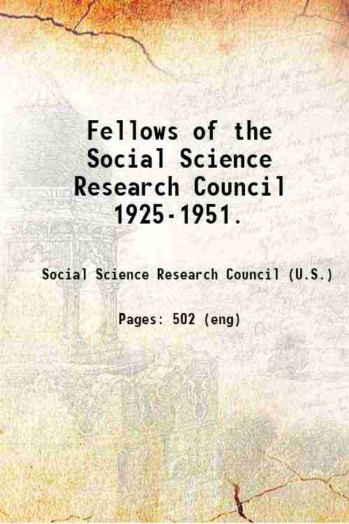 Fellows of the Social Science Research Council  1925-1951.