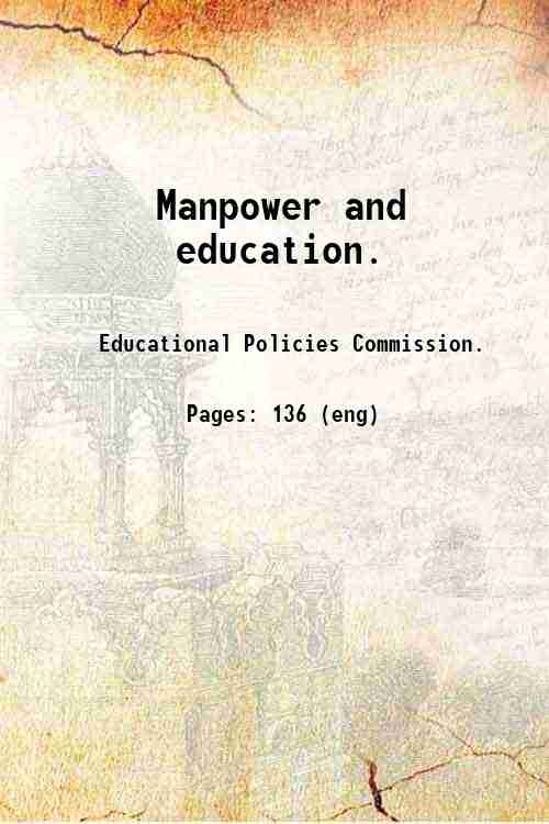 Manpower and education.