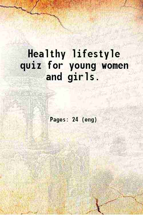 Healthy lifestyle quiz for young women and girls.