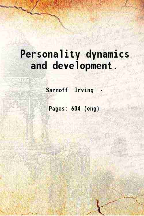 Personality dynamics and development.