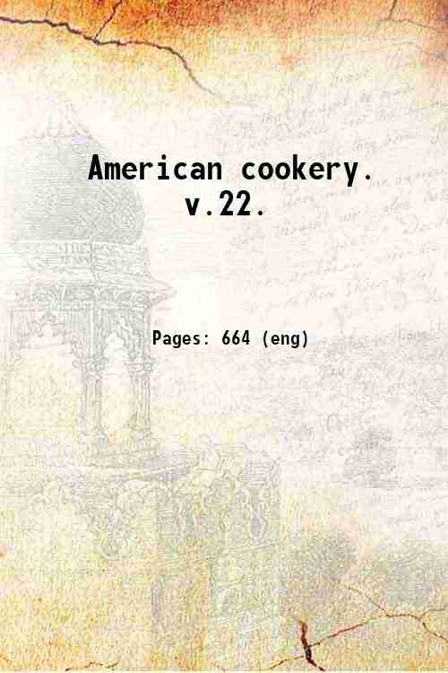 American cookery.   v.22.