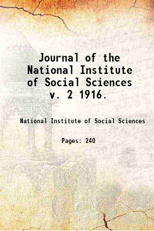 Journal of the National Institute of Social Sciences   v. 2 1916.