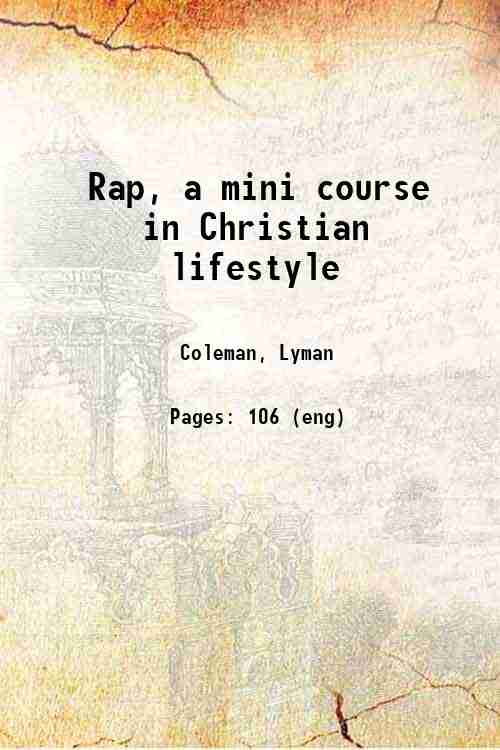 Rap, a mini course in Christian lifestyle