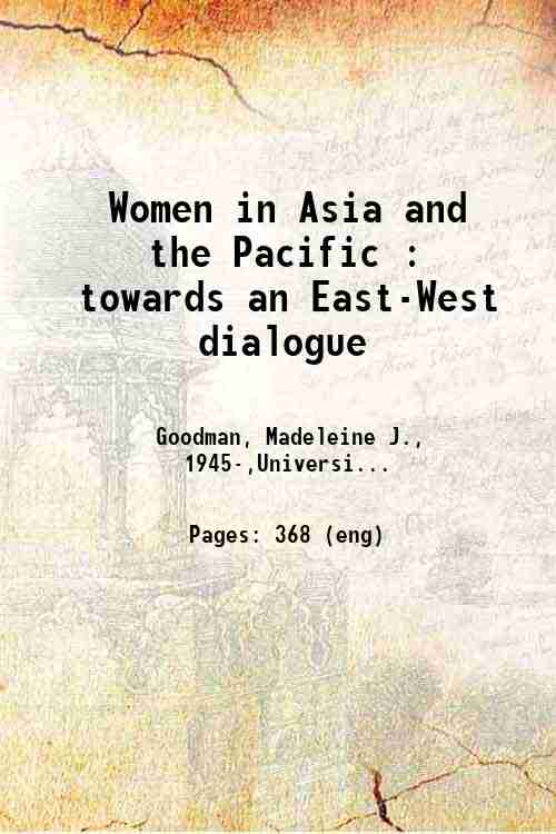 Women in Asia and the Pacific : towards an East-West dialogue