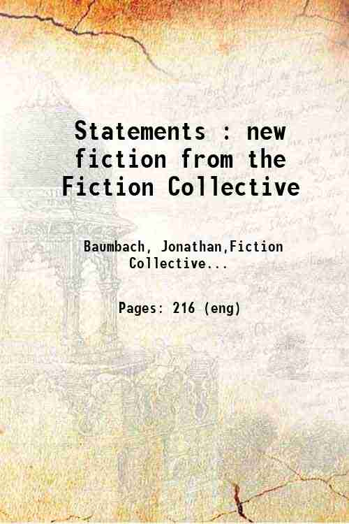 Statements : new fiction from the Fiction Collective