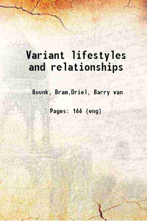 Variant lifestyles and relationships