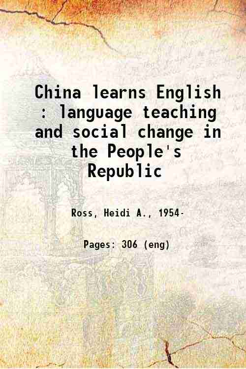 China learns English : language teaching and social change in the People's Republic