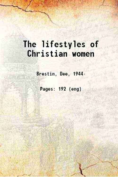 The lifestyles of Christian women