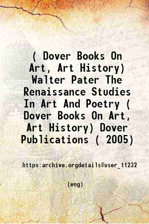 ( Dover Books On Art, Art History) Walter Pater The Renaissance Studies In Art And Poetry ( Dover...