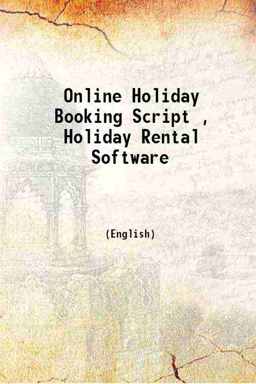 Online Holiday Booking Script , Holiday Rental Software