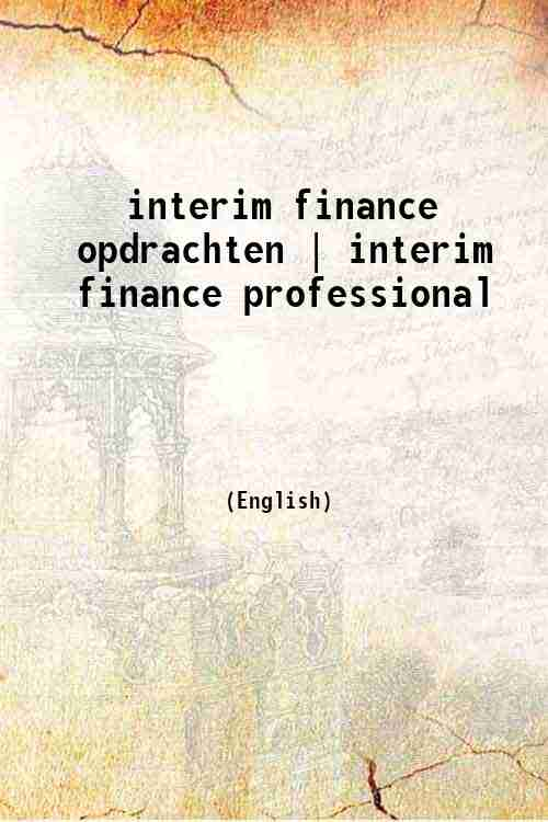 interim finance opdrachten | interim finance professional