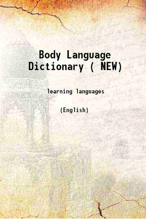 Body Language Dictionary ( NEW)