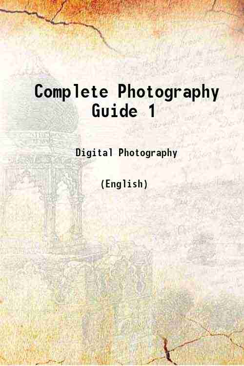 Complete Photography Guide 1