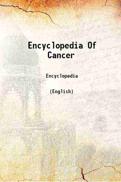 Encyclopedia Of Cancer