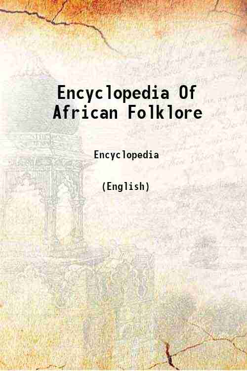 Encyclopedia Of African Folklore