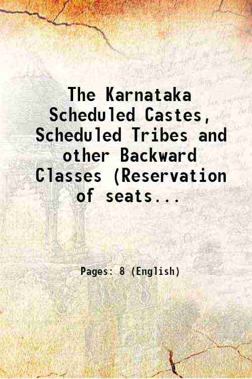 The Karnataka Scheduled Castes, Scheduled Tribes and other Backward Classes (Reservation of seats...