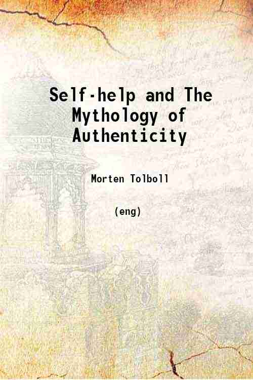 Self-help and The Mythology of Authenticity