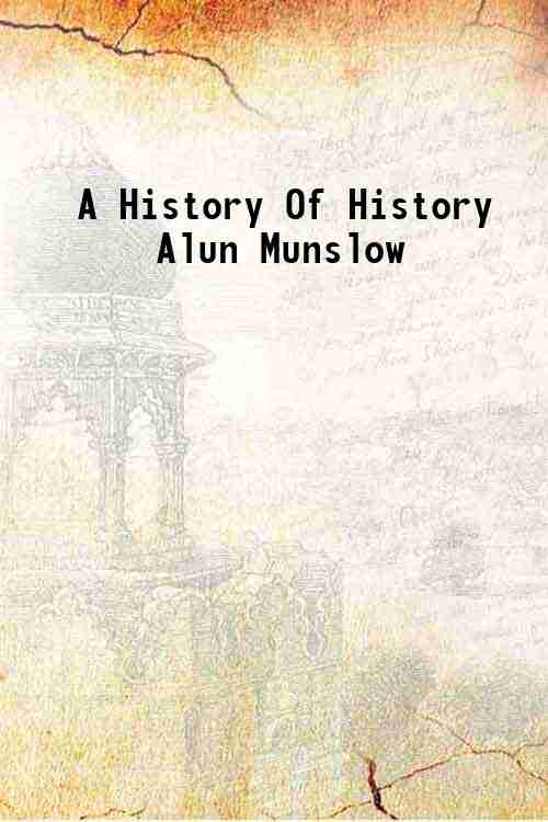 A History Of History Alun Munslow