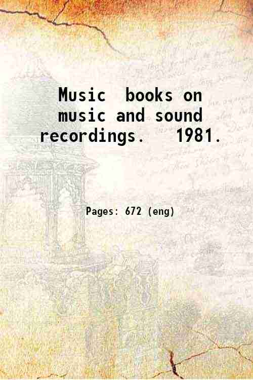 Music  books on music and sound recordings.   1981.