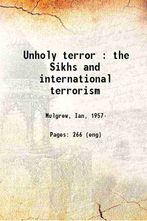 Unholy terror : the Sikhs and international terrorism