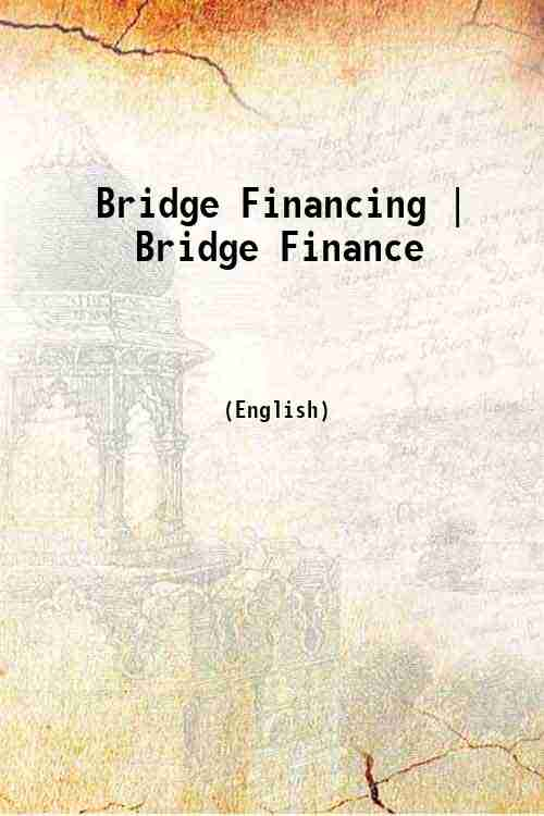 Bridge Financing | Bridge Finance