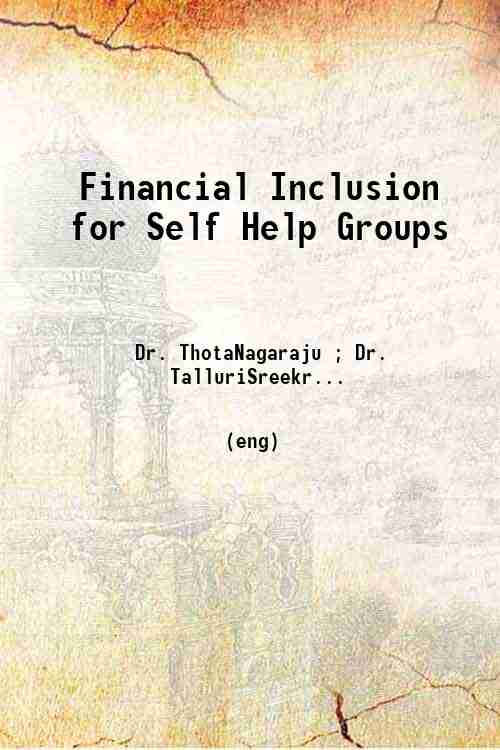Financial Inclusion for Self Help Groups