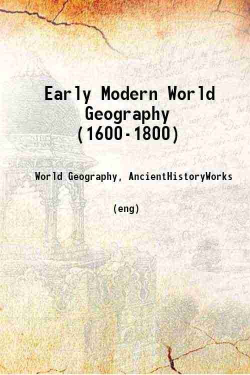 Early Modern World Geography (1600-1800)