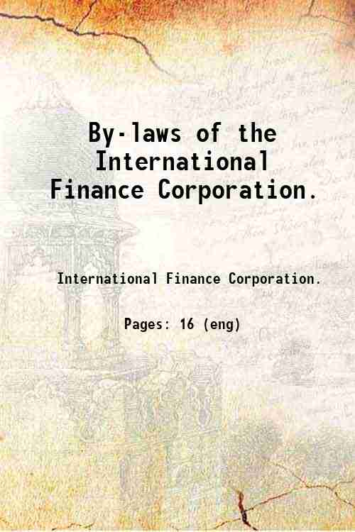 By-laws of the International Finance Corporation.
