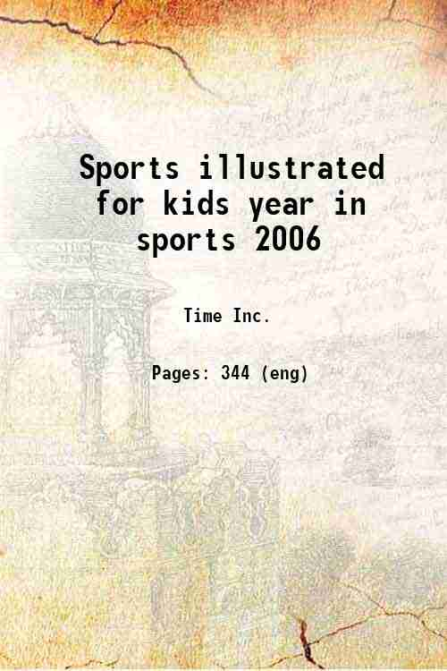 Sports illustrated for kids year in sports 2006