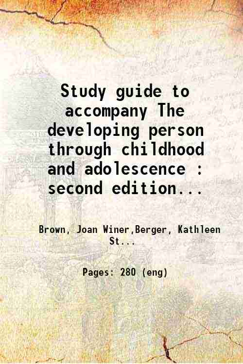 Study guide to accompany The developing person through childhood and adolescence : second edition...