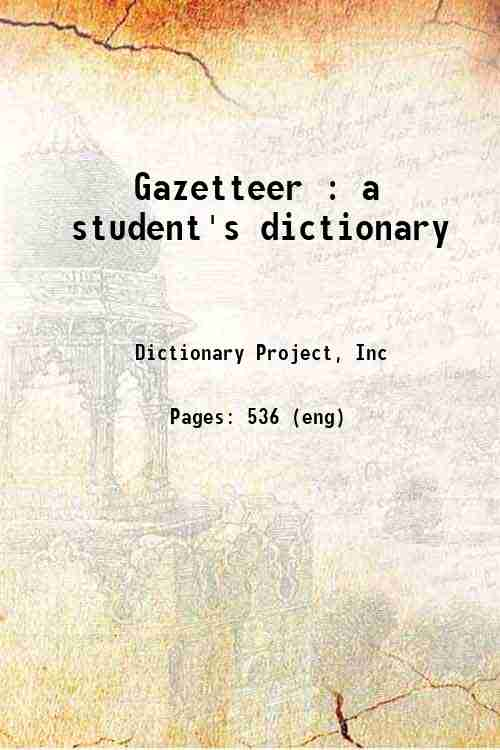Gazetteer : a student's dictionary